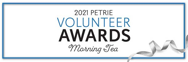 2021 Petrie Volunteer Awards Morning Tea